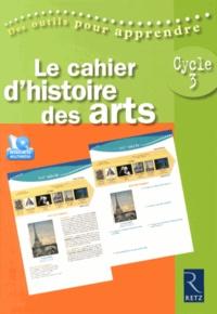 Patrick Picollier et Marie-Claire Picollier - Le cahier d'histoire des arts Cycle 3. 1 DVD