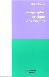 Patrick Pigeon - Géographie critique des risques.