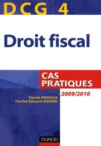 Patrick Pinteaux et Charles-Edouard Godard - Droit fiscal DCG 4 - Cas pratiques.
