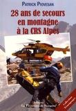 Patrick Piovesan - 28 ans de secours en montagne à la CRS Alpes.