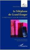 Patrick Poirret - Le téléphone de grand danger - Un téléphone pour sauver des vies de femmes.