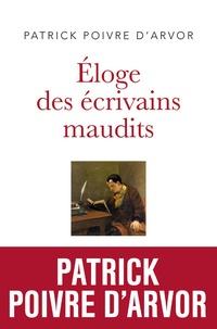 Patrick Poivre d'Arvor - Eloge des écrivains maudits.