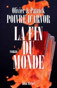 Patrick Poivre d'Arvor et Patrick Poivre d'Arvor - La Fin du monde.