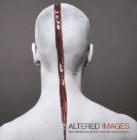 Patrick Potter - Altered images - New visionaries in 21st century photography.