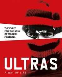 Patrick Potter - Ultras a way of life /anglais.