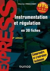 Patrick Prouvost - Instrumentation et régulation en 30 fiches.
