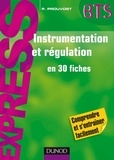 Patrick Prouvost - Instrumentation et régulation - en 30 fiches.