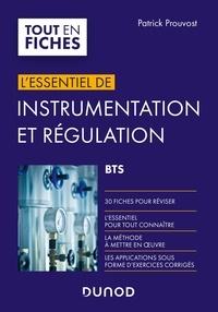 Patrick Prouvost - L'essentiel d'instrumentation et régulation - BTS.