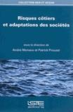 Patrick Prouzet et André Monaco - Risques côtiers et adaptations des sociétés.