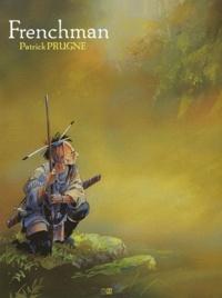 Patrick Prugne - Frenchman.
