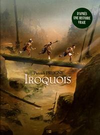 Patrick Prugne - Iroquois.