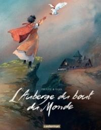 Patrick Prugne et Tiburce Oger - L'Auberge du bout du Monde Intégrale : .