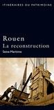 Patrick Pusateri - Rouen, la reconstruction.
