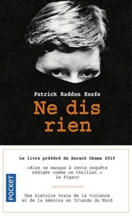 Patrick Radden Keefe - Ne dis rien.