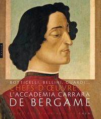 Patrick Ramade et Giovanni Valagussa - Botticelli, Bellini, Guardi... - Chefs-d'oeuvre de l'Accademia Carrara de Bergame.