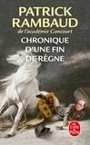 Patrick Rambaud - Chronique d'une fin de règne.