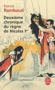 Patrick Rambaud - Deuxième chronique du règne de Nicolas Ier.