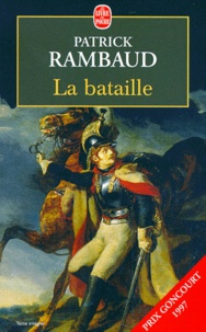 Patrick Rambaud - La bataille.