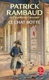 Patrick Rambaud - Le Chat botté.