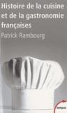 Patrick Rambourg - Histoire de la cuisine et de la gastronomie françaises.