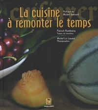 Patrick Rambourg - La cuisine à remonter le temps.