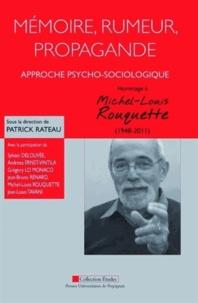 Goodtastepolice.fr Mémoire, rumeur, propagande : approche psycho-sociologique - Hommage à Michel-Louis Rouquette (1948-2011) Image