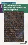 Patrick Rateau et Pascal Moliner - Représentations sociales et processus sociocognitifs.