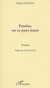 Patrick Raveau - Poètes des cinq continents  : PAROLES, EN CE PAYS MUET.