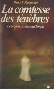 Patrick Ravignant et Pierre Mariel - La comtesse des ténèbres.