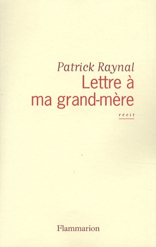 Lettre à ma grand-mère