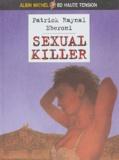 Patrick Raynal et  Eberoni - Sexual Killer.