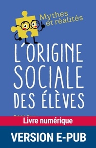 Télécharger des livres ipod gratuitement L'origine sociale des élèves CHM en francais
