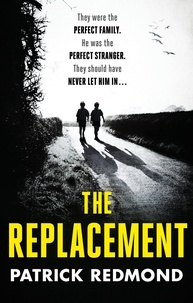 Patrick Redmond - The Replacement.