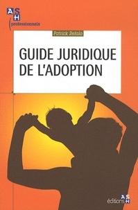 Patrick Refalo - Guide juridique de l'adoption.