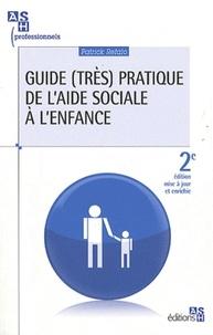 Patrick Refalo - Guide (très) pratique de l'aide sociale à l'enfance.