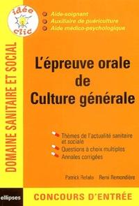 Patrick Refalo et Rémi Remondière - L'épreuve orale de culture générale - Concours AS/AP/AMP.
