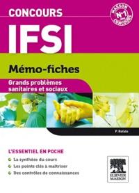 Patrick Refalo - Mémo-fiches grands problèmes sanitaires et sociaux - Concours IFSI.