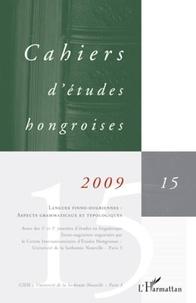 Patrick Renaud - Cahiers d'études hongroises N° 15 : Langues finno-ougriennes : aspects grammaticaux et typologiques.