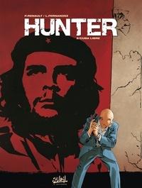 Patrick Renault - Hunter Tome 2 : Cuba libre.
