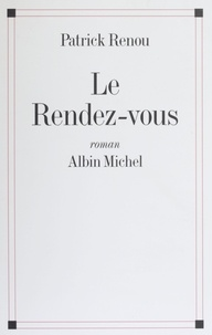 Patrick Renou - Le Rendez-vous.