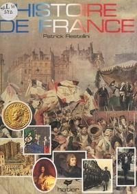 Patrick Restellini et Ilios Yannakakis - Histoire de France.