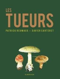Patrick Reumaux - Les tueurs.