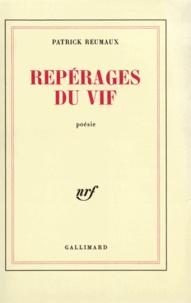Patrick Reumaux - Repérages du vif.