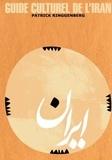Patrick Ringgenberg - Guide culturel de l'Iran.