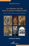 Patrick Ringgenberg - Les théories de l'art dans la pensée traditionnelle - Guénon-Coomaraswany-Schuon-Burckhardt.