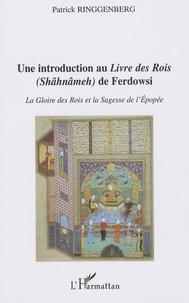 Accentsonline.fr Une introduction au Livre des Rois (Shâhnâmeh) de Ferdowsi - La gloire des rois et la sagesse de l'épopée Image