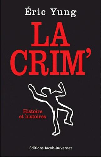 Patrick Riou - Ma vie à la Crim'.