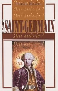 Patrick Rivière - Comte de Saint-Germain.