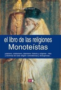 Patrick Rivière - El libro de las religiones monoteístas.