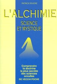 LALCHIMIE. Science et mystique.pdf